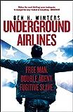 Underground Airlines^Underground Airlines