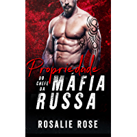 Propriedade do Chefe da Máfia Russa (Portuguese Edition)