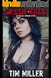Cassie Kills: An Occult Horror Story