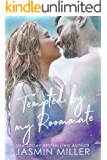 Tempted By My Roommate: A Friends To Lovers Romance (Brooksville Book 2)