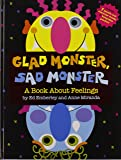 Ed emberley & anna miranda glad monster sad monster /anglais