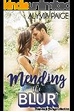 Mending the Blur (a Forever & Always novel)