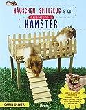 Selbstgebasteltes für Hamster: Häuschen, Spielzeug und Co.