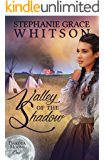 Valley of the Shadow (Dakota Moons Book 1)