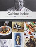 Cuisine Iodee, Poissons Coquil.Crustaces