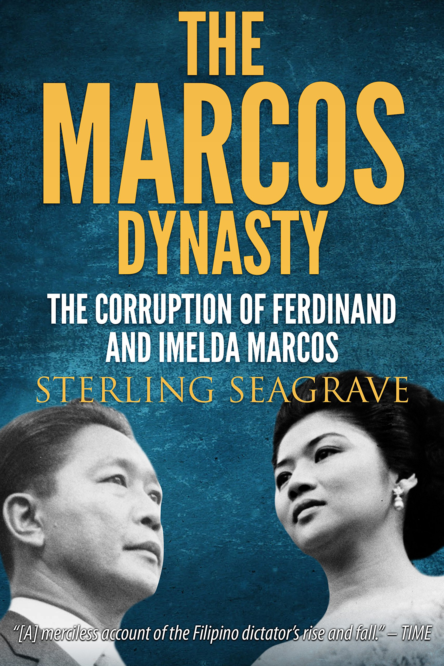 The Marcos Dynasty  English Edition