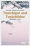 Tunichtgut und Tunichtböse (Max Madlener) (German Edition)