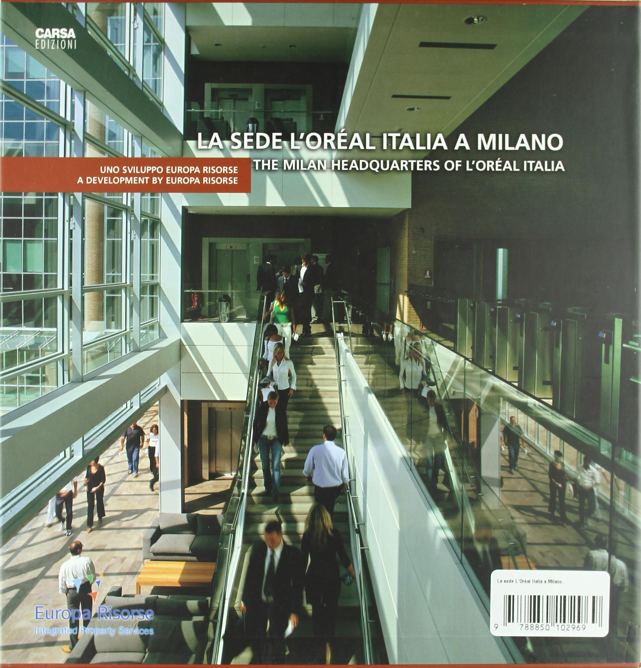 La Sede L Oreal Italia A Milano Architettura Amazon De Fremdsprachige Bucher