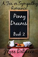 Penny Dreams (Tea or Sympathy Book 2) Kindle Edition