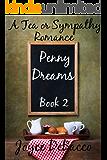 Penny Dreams (Tea or Sympathy Book 2)