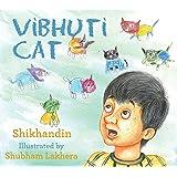 Vibhuti Cat (Children First)