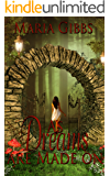 As Dreams Are Made On (A time slip, paranormal, Fantasy romance)