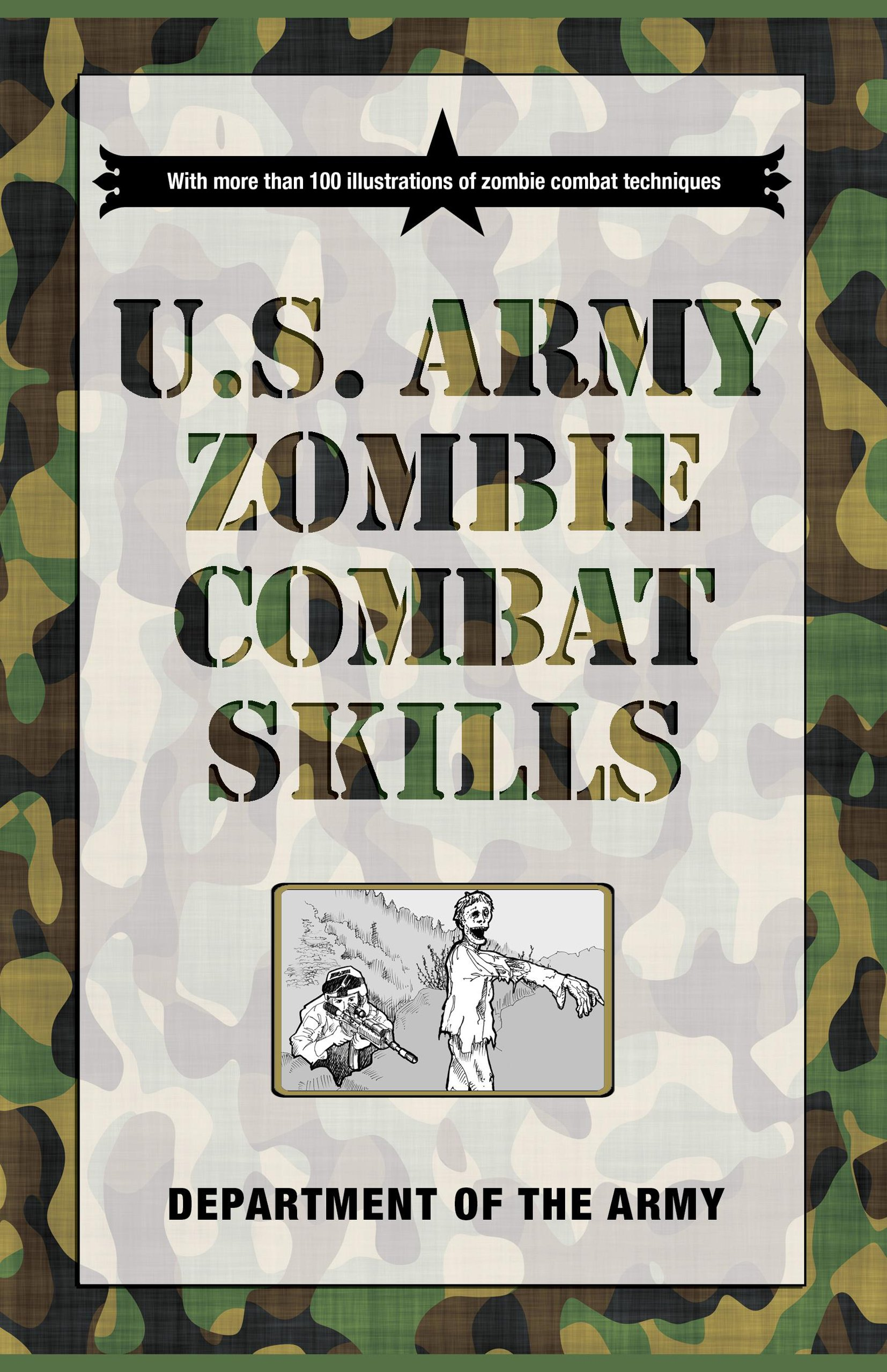 u s army zombie combat skills department of the army cole louison rh amazon com Army Field Manual 3 21.5 Army Field Manual 3 21.5