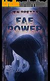Fae Power (Alexandra Everest series Book 2)