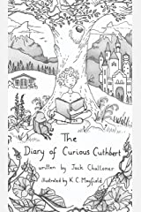 The Diary of Curious Cuthbert: (American edition) Kindle Edition