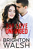 Our Love Unhinged (Reluctant Hearts)