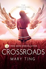 Crossroads (Crossroads Saga Book 1) Kindle Edition