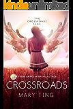 Crossroads (Crossroads Saga Book 1) (English Edition)