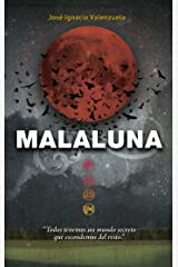 Malaluna (Trilogía del Malamor) (Spanish Edition) Kindle Edition