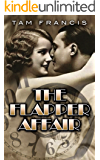 The Flapper Affair: A 1920s Time Travel Murder Mystery Paranormal Romance