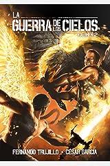 La Guerra de los Cielos. Volumen 2 Edición Kindle
