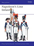 Napoleon's Line Infantry (Men at Arms Series, 141)