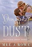 Diamond in the Dust (Elsie Creek Series Book 2)