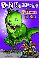 A to Z Mysteries: The Talking T. Rex Kindle Edition