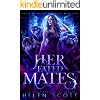 Her Fated Mates (House of Wolves and Magic Book 2)