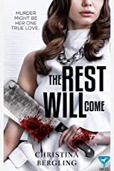 The Rest Will Come Kindle Edition