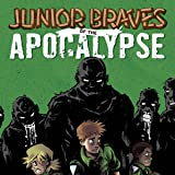 img - for Junior Braves of the Apocalypse (Issues) (7 Book Series) book / textbook / text book