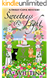 Sweetness and Light (A Sweet Cove Mystery Book 5)