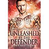 Unleashed by the Defender: A Kindred Tales Novel