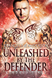 Unleashed by the Defender: A Kindred Tales Novel (Brides of the Kindred)