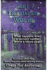Art Inspires Words: Book One (Art Inspires Series 1)