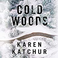 Cold Woods: Northampton County, Book 2