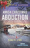 Amish Christmas Abduction (Amish Country Justice)