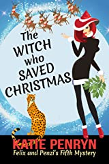 The Witch who Saved Christmas (Mpenzi Munro Mysteries Book 5)