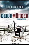 Deichmörder: Ein Fall für Theo Krumme 1 - Ein Nordsee-Krimi