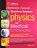 Chapterwise - Topicwise Questions - Solutions Physics for Medical Entrances