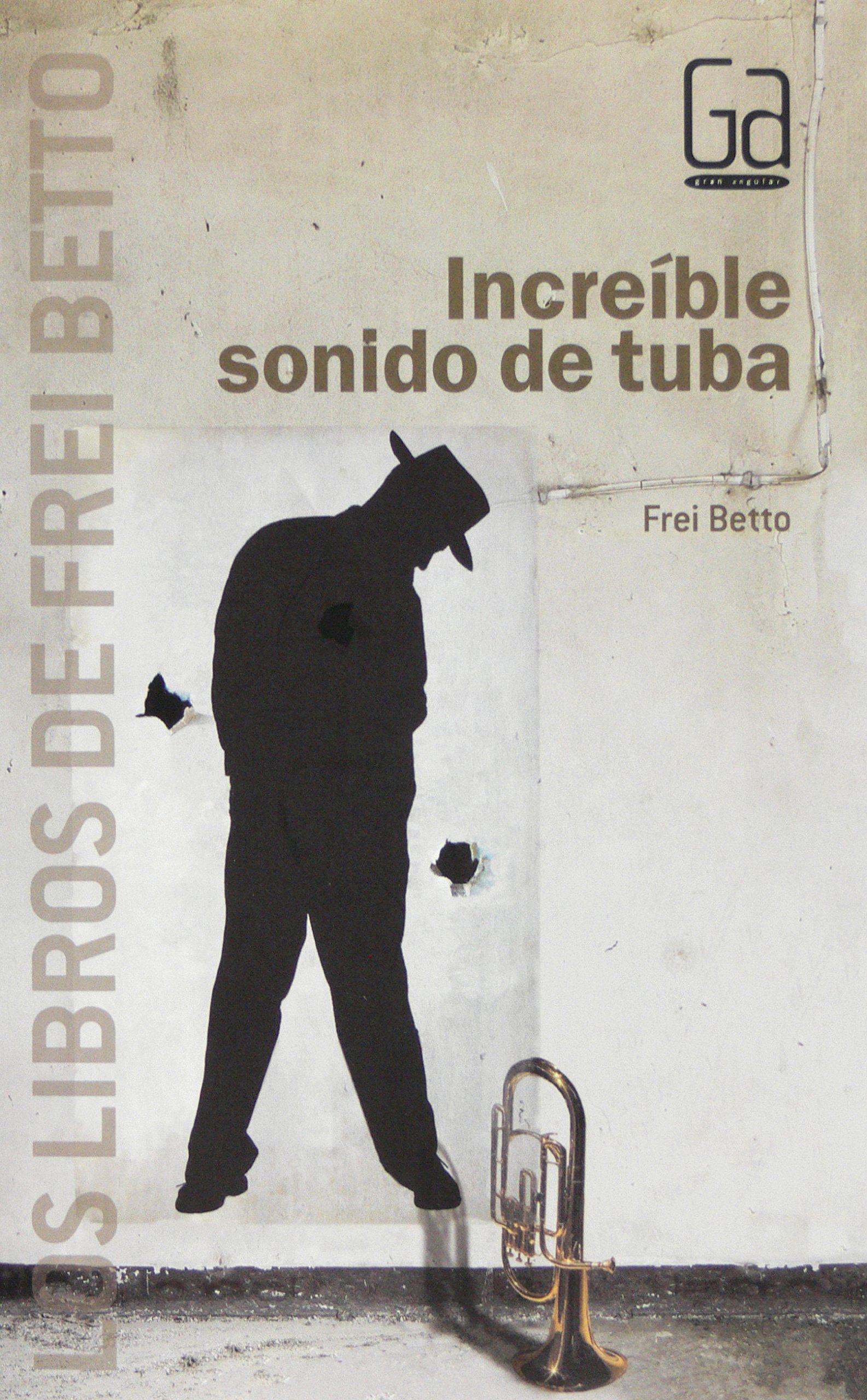 Increíble sonido de tuba (Spanish) Paperback – 2010