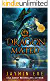 Dragon Mated: Supernatural Prison #3