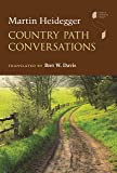 Country Path Conversations (Studies in Continental Thought)