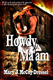 Howdy, Ma'am (Bull Rider Series Book 1)