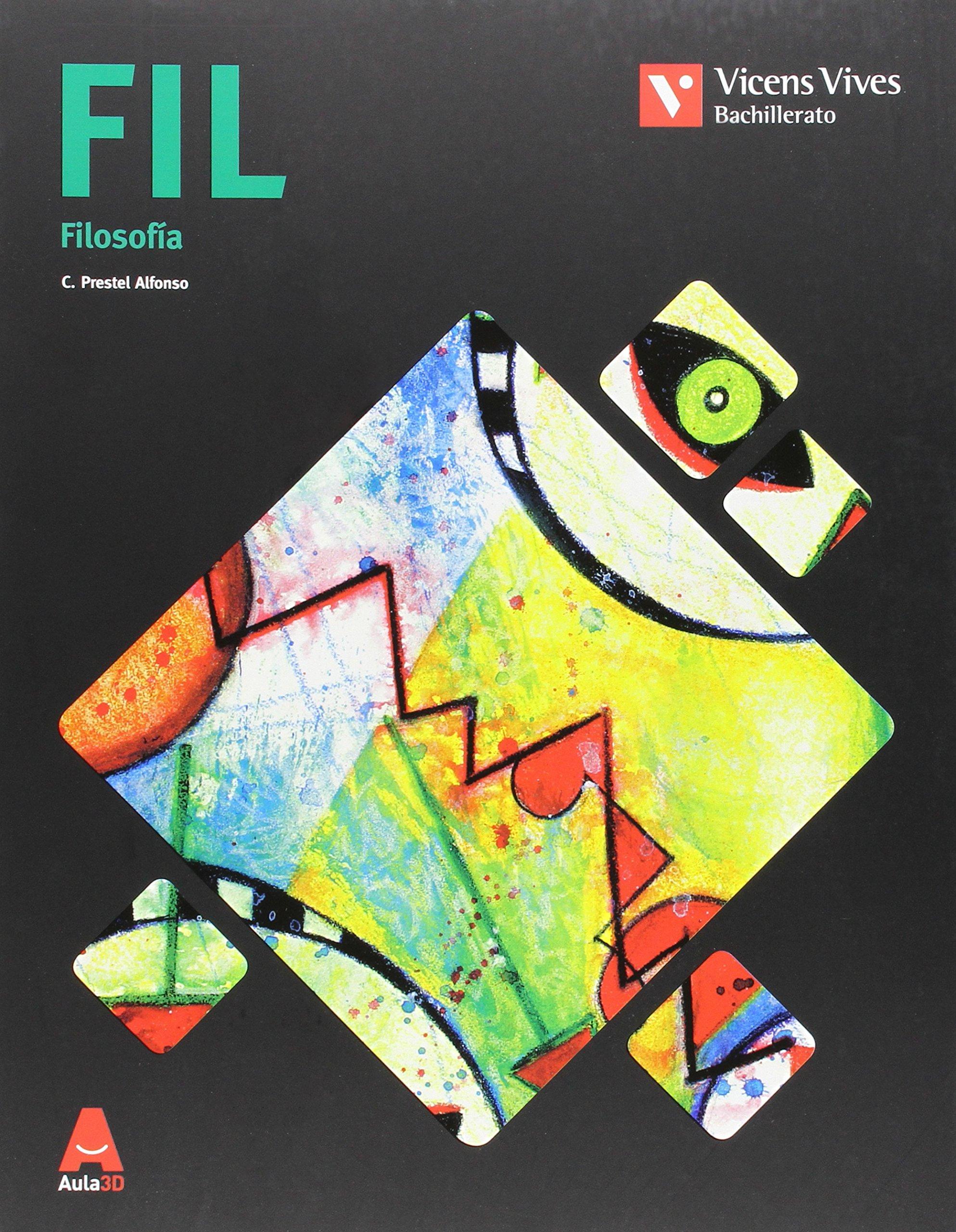 Fil. Filosofía. Aula 3D - 9788468229485: Amazon.es: Prestel Alfonso, Cesar Pedro: Libros