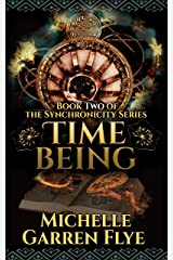 Time Being (Synchronicity Book 2) Kindle Edition