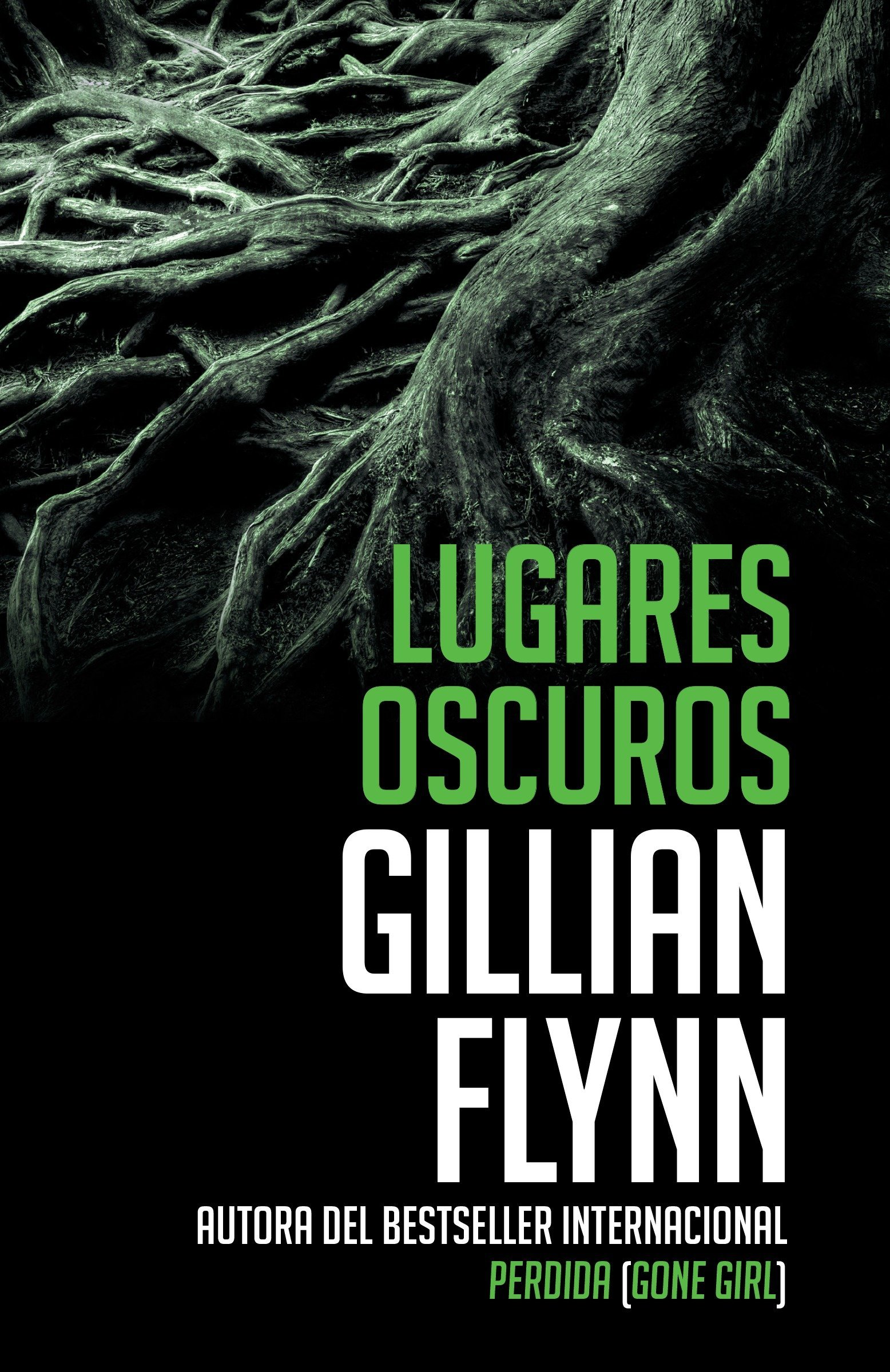 Lugares oscuros: (Spanish-language edition of Dark Places) (Vintage Espanol) (Spanish Edition) by Vintage Espanol