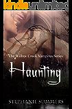 Haunting (The Willow Creek Vampires Series Book 2)