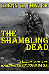 The Shambling Dead (Harbinger of Doom - Volume 7) (Harbinger of Doom series)