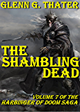 The Shambling Dead (Harbinger of Doom - Volume 7) (Harbinger of Doom series) (English Edition)